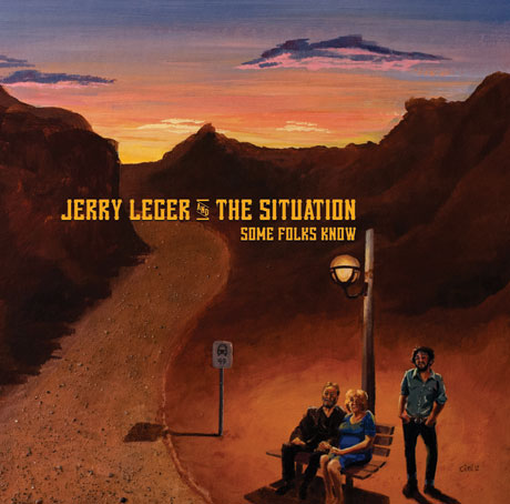 Jerry Leger 'Some Folks Know' (album stream)