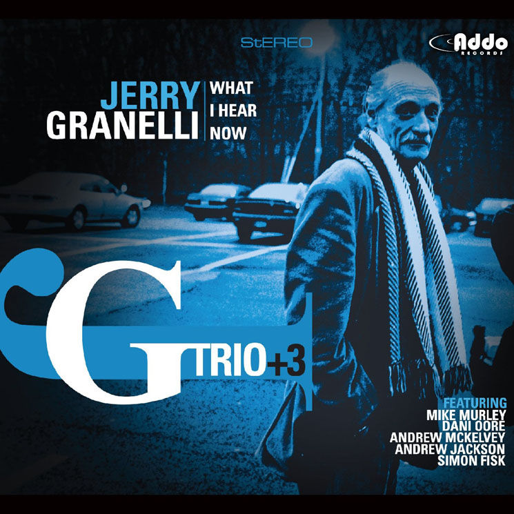 Jerry Granelli Trio +3 What I Hear Now