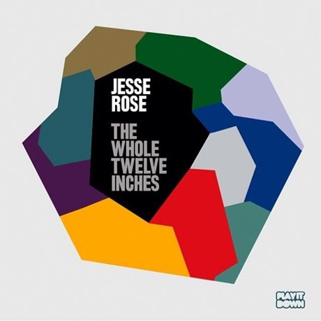 Jesse Rose The Whole Twelve Inches