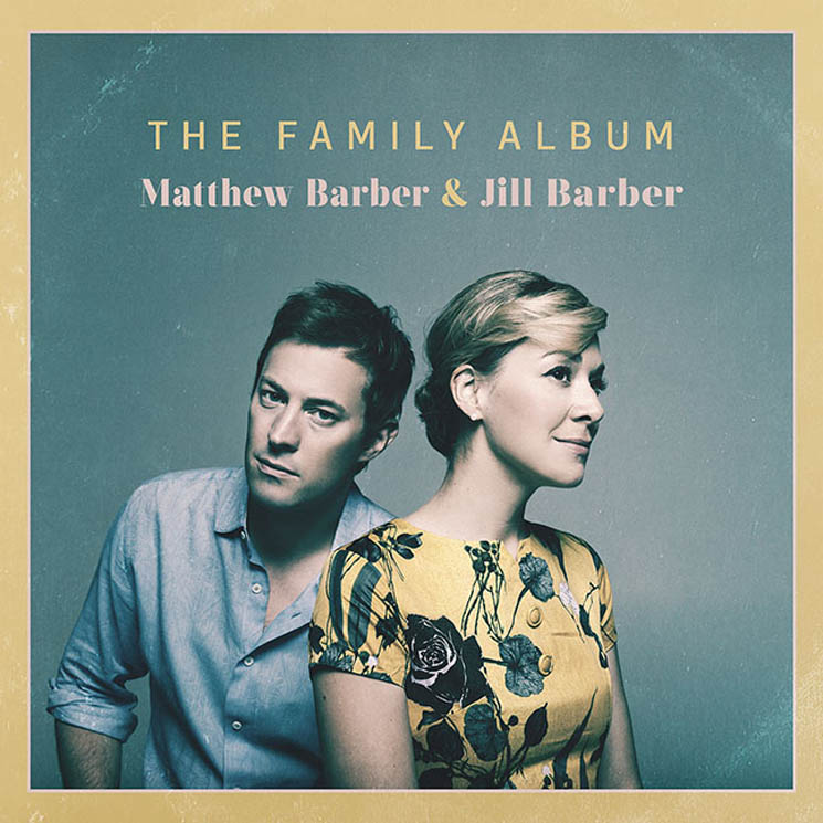 Matthew and Jill Barber Revisit Their Roots for 'The Family Album,' Share Neil Young Cover