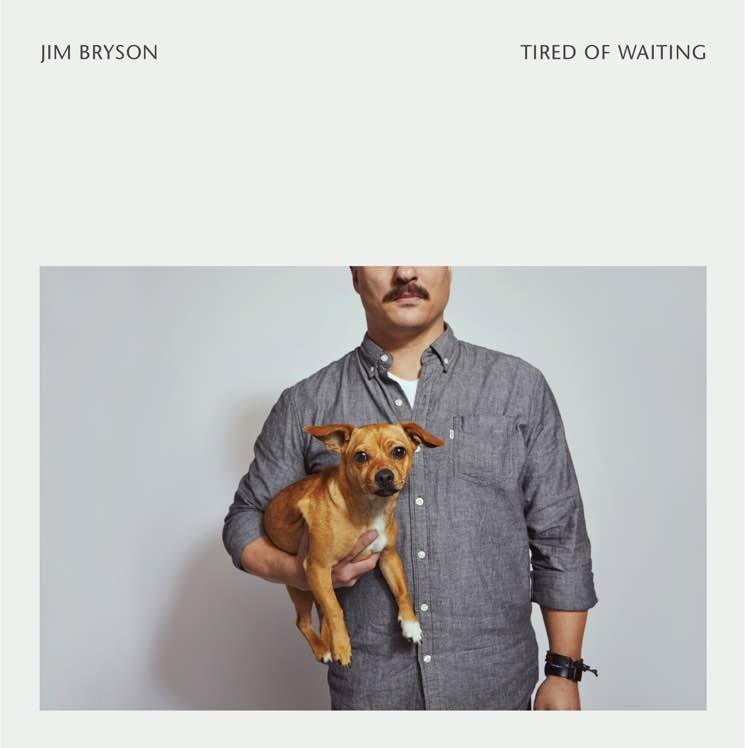 ​Jim Bryson Reveals 'Tired of Waiting' EP, Shares New Song