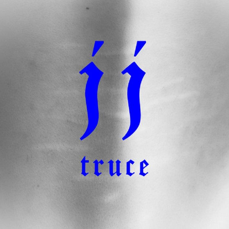 """JJ """"Truce"""""""
