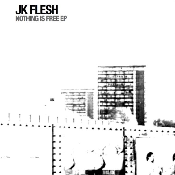 JK Flesh 'Nothing Is Free' (EP stream)