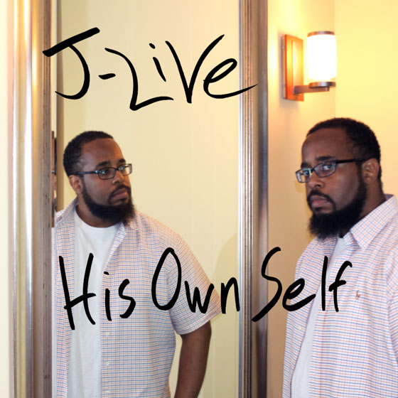J-Live His Own Self