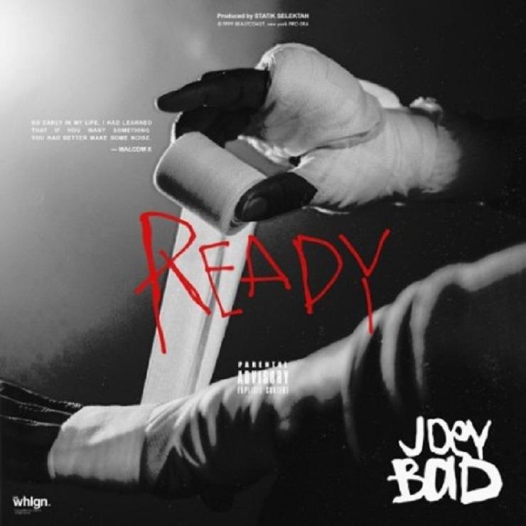 "Joey Bada$$ ""Ready"" (prod. by Statik Selektah)"