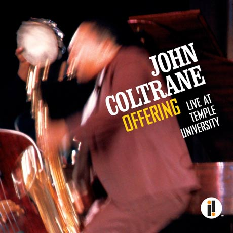 John Coltrane Offering - Live at Temple University