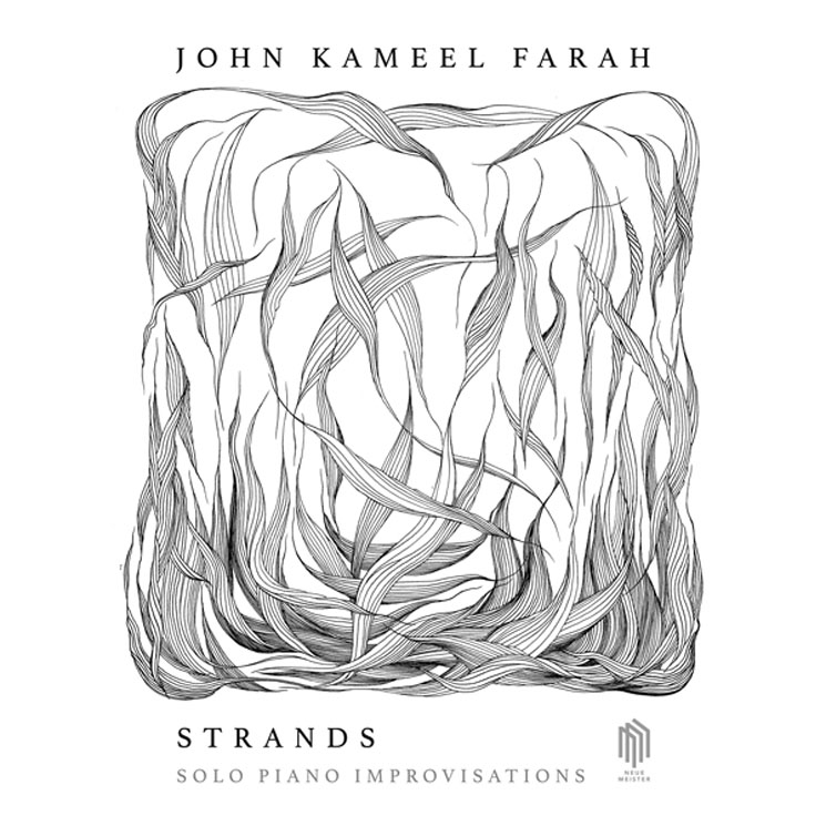 John Kameel Farah Strands: Solo Piano Improvisations