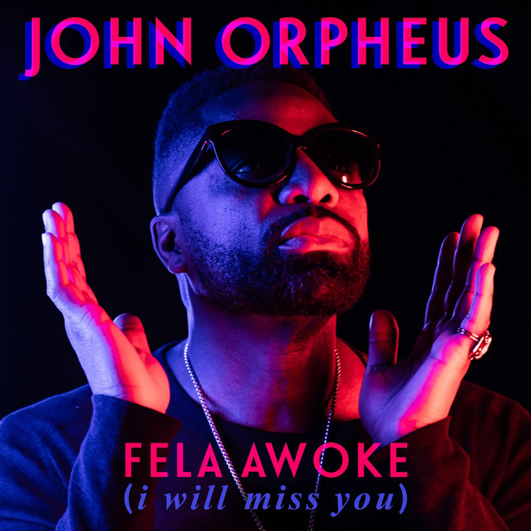 John Orpheus Pays Tribute to Heroes with 'Fela Awoke (I Will Miss You)'