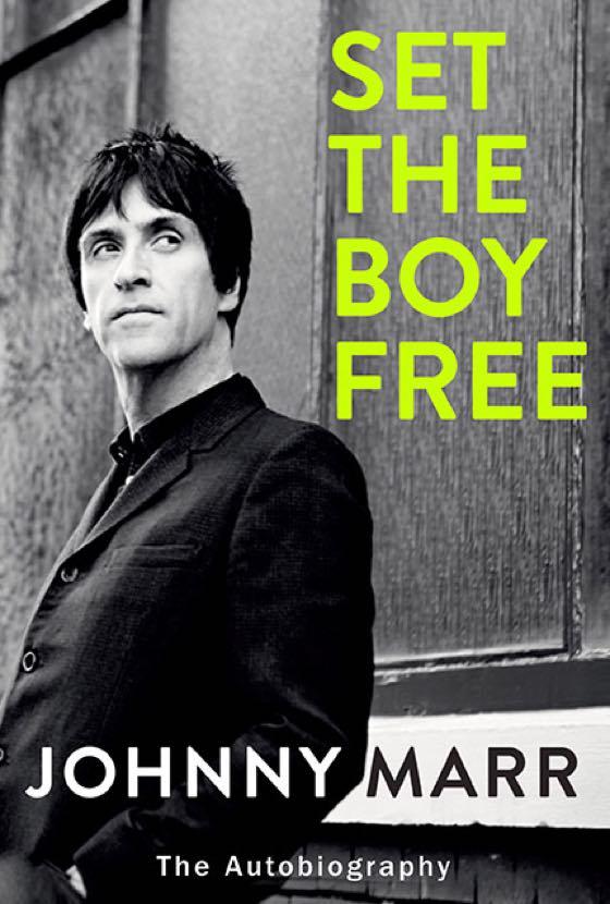 Johnny Marr Details 'Set the Boy Free' Autobiography