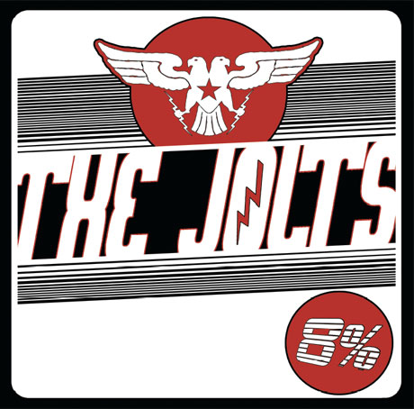 The Jolts Ready New '8%' LP