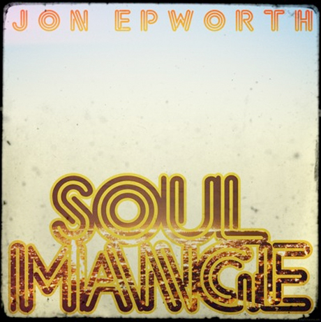 Jon Epworth 'Soul Mange' (album stream)