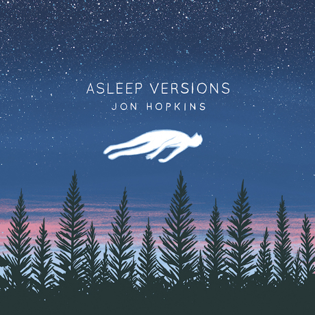 Jon Hopkins Reworks 'Immunity' Tracks for 'Asleep Versions' EP