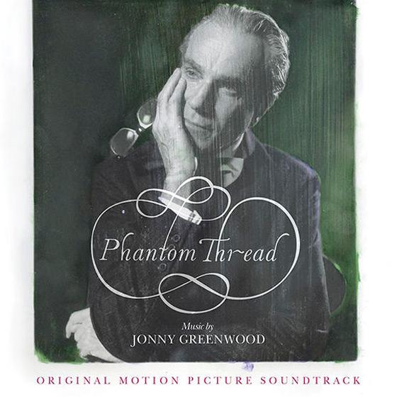 Stream Jonny Greenwood's 'Phantom Thread' Soundtrack