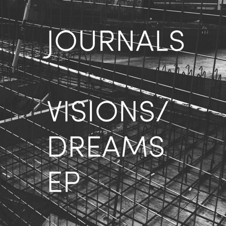 Journals 'Visions/Dreams' EP