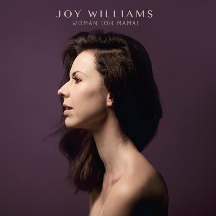 "Joy Williams ""Woman (Oh Mama)"""