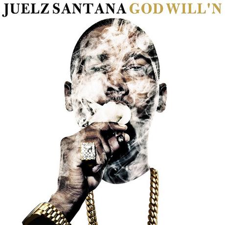 Juelz Santana 'God Will'n' (mixtape)