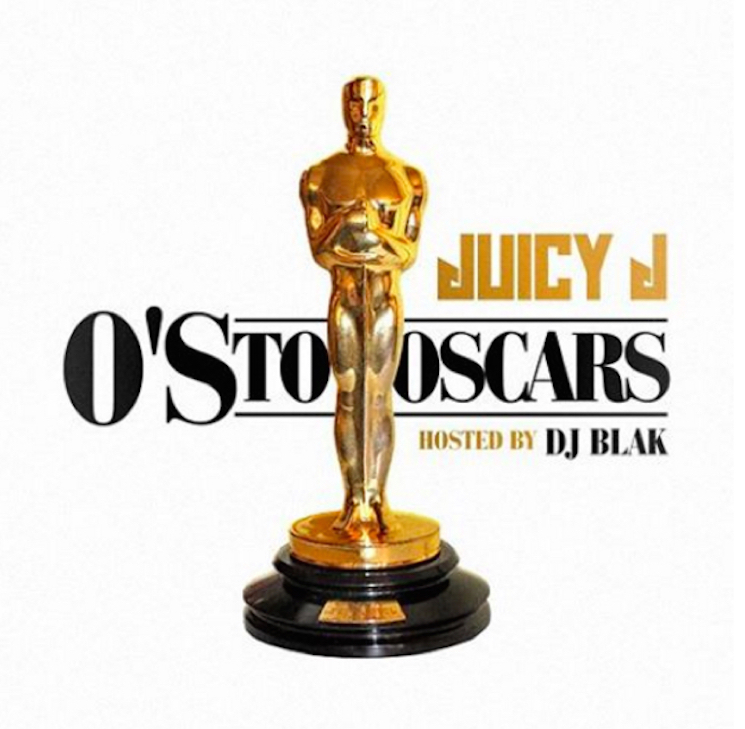 Juicy J 'O's to Oscars' (mixtape)