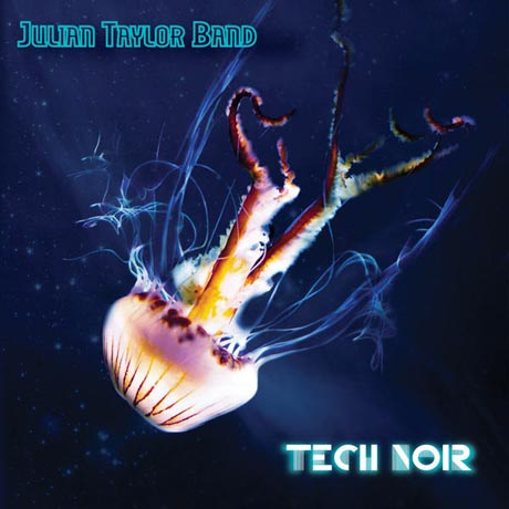 Julian Taylor Band Tech Noir