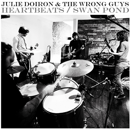 "Julie Doiron & the Wrong Guys ""Heartbeats"" / ""Swan Pond"""