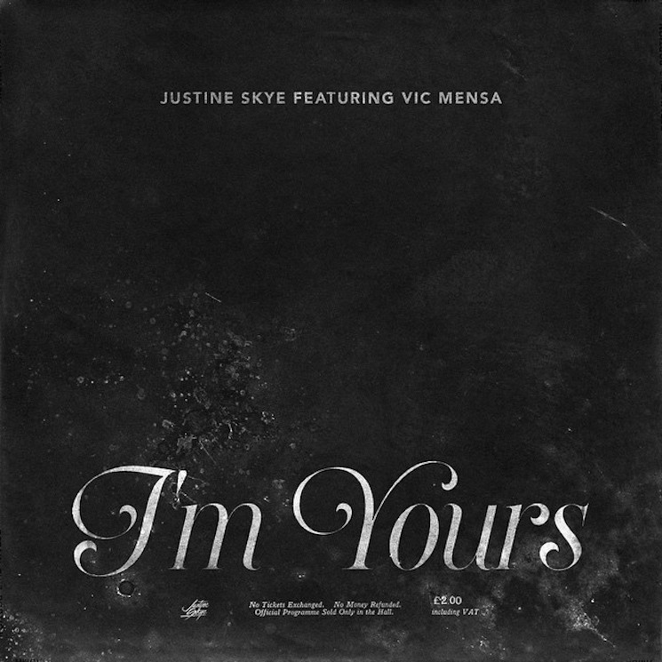 "Justine Skye ""I'm Yours"" (ft. Vic Mensa)"