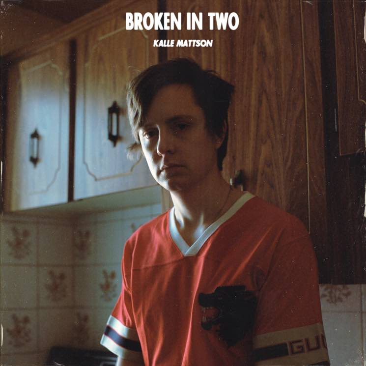 "Kalle Mattson ""Broken in Two"""