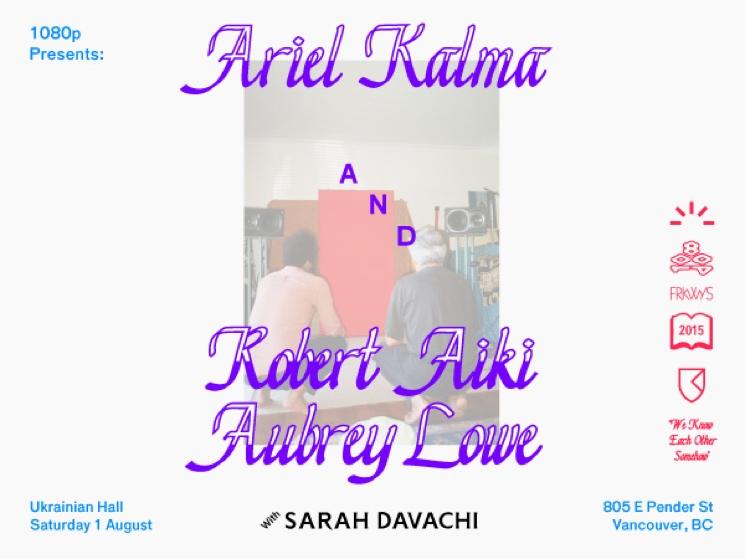Robert Aiki Aubrey Lowe and Ariel Kalma Bring Their Collaboration to Vancouver