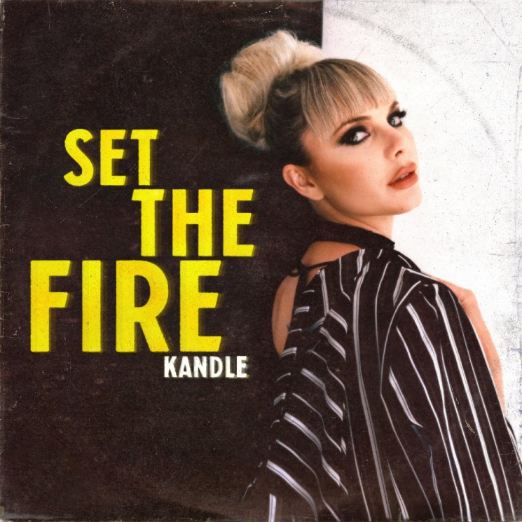 'Set the Fire' Hints at Kandle's Full Potential