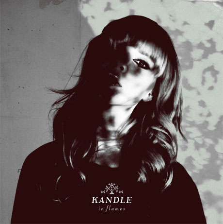 Kandle 'In Flames' (album stream)