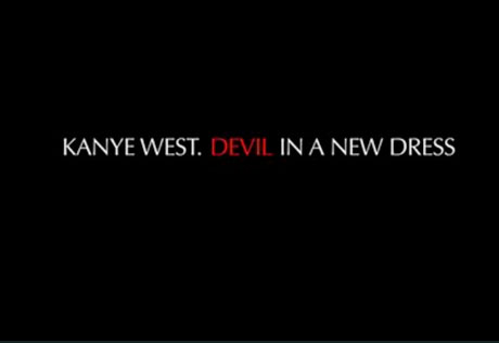 "Kanye West ""Devil in a New Dress"" (unofficial video)"