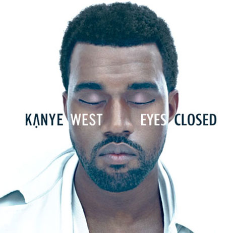 "Kanye West ""Eyes Closed"""