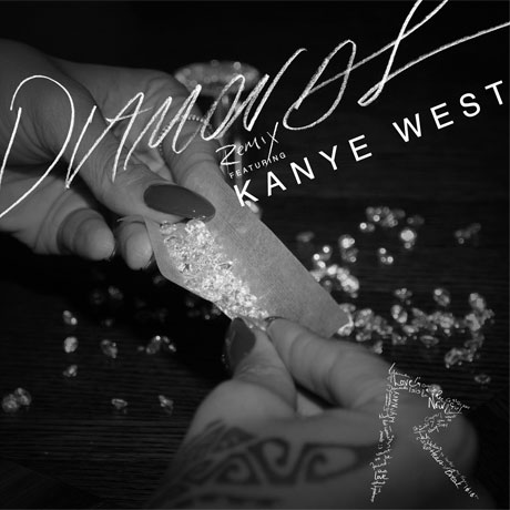 "Rihanna ""Diamonds"" (remix) (ft. Kanye West)"