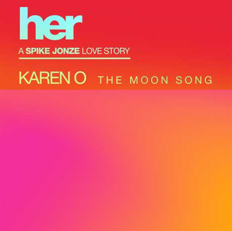 "Karen O ""The Moon Song"""