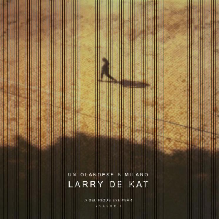 Larry de Kat Un Olandese a Milano