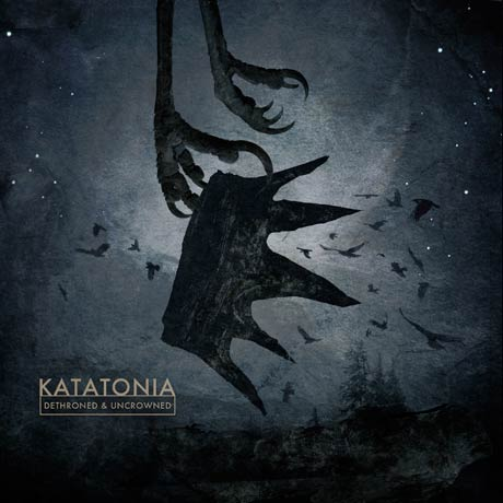 Katatonia Dethroned and Uncrowned