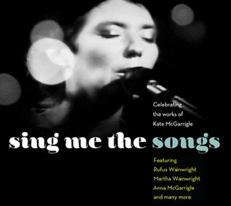 Kate McGarrigle Honoured with Tribute Album Featuring Antony Hegarty, Broken Social Scene, Rufus and Martha Wainwright