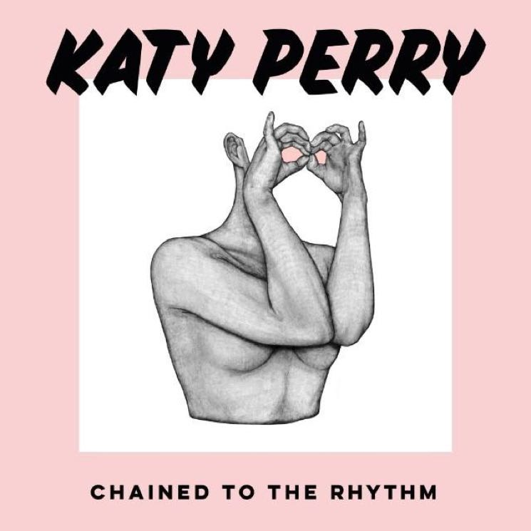 """Katy Perry """"Chained to the Rhythm"""""""