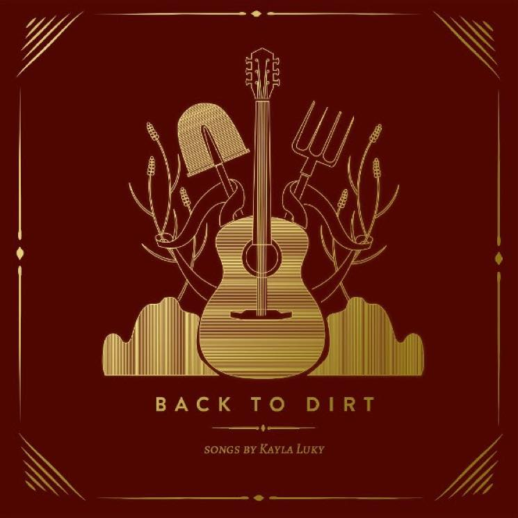 Kayla Luky 'Back to Dirt' (album stream)