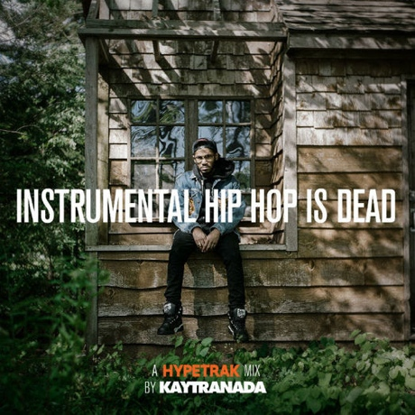Kaytranada 'Instrumental Hip Hop Is Dead' (mixtape)