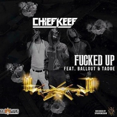 "Chief Keef ""Fucked Up"""