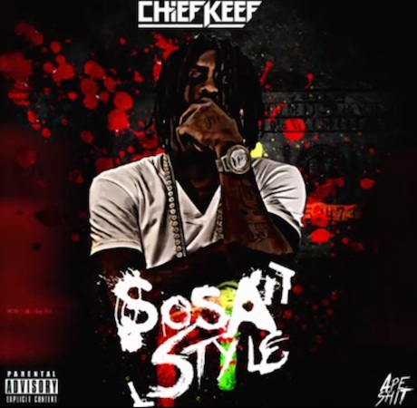 "Chief Keef ""Sosa Style"""