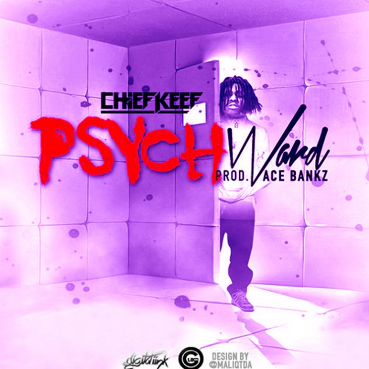 """Chief Keef """"Psych Ward"""""""