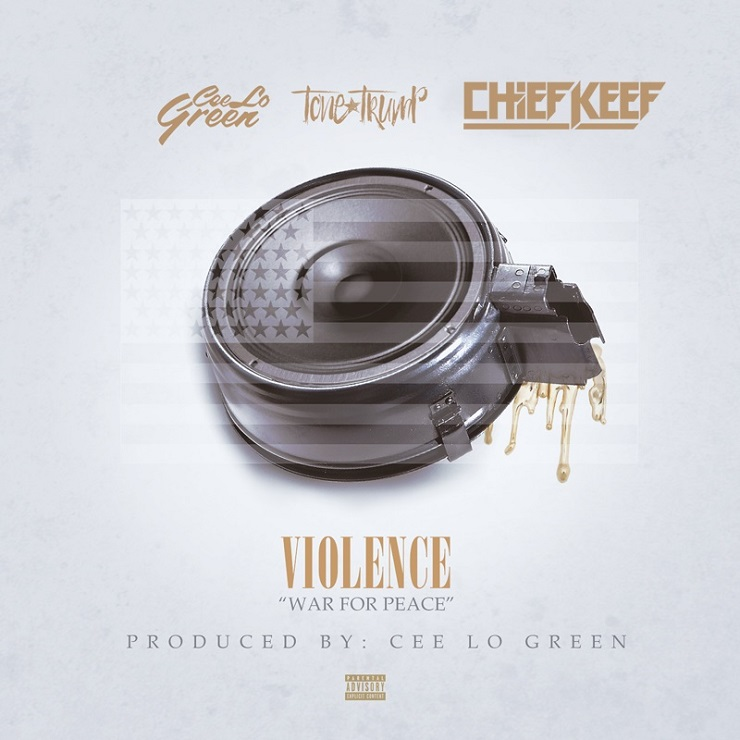 "Chief Keef ""Violence (War for Peace)"" (ft. CeeLo Green & Tone Trump)"