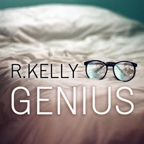 "R. Kelly ""Genius"""