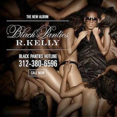 R. Kelly Sets Up 'Black Panties' Hotline but Beware