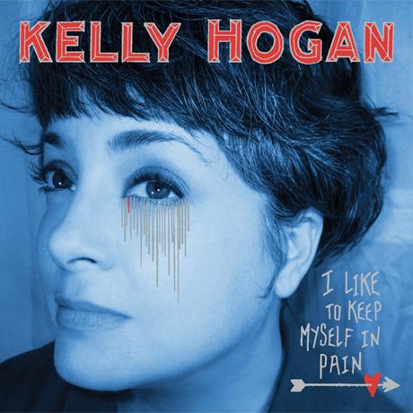 Kelly Hogan 'I Like to Keep Myself in Pain' (album stream)
