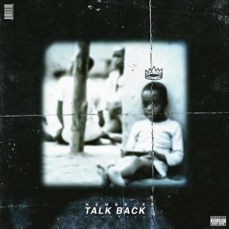 Kembe X Talk Back