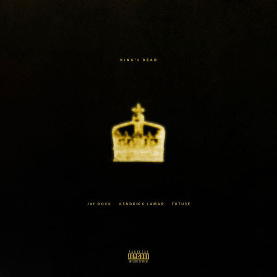 "Kendrick Lamar, Future and Jay Rock Join Forces for 'Black Panther' Song ""King's Dead"""