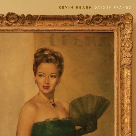 Kevin Hearn Gets Lou Reed, Ron Sexsmith, Dan Hill for 'Days in Frames' LP, Shares New Single