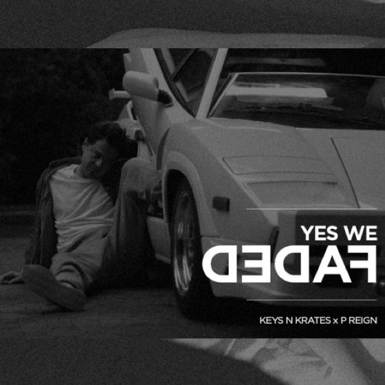 "Keys N Krates ""Yes We Faded"" (ft. P Reign)"