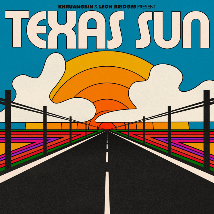 Khruangbin & Leon Bridges Texas Sun